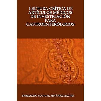 Lectura Crtica de Artculos Mdicos de Investigacin Para Gastroenterlogos av Jimnez & Fernando Manuel Macas