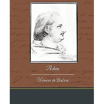 Adieu by de Balzac & Honore