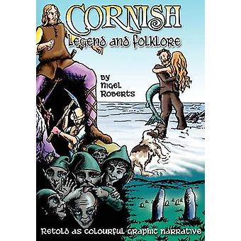 Cornish Legend and Folklore by Michael & Everson