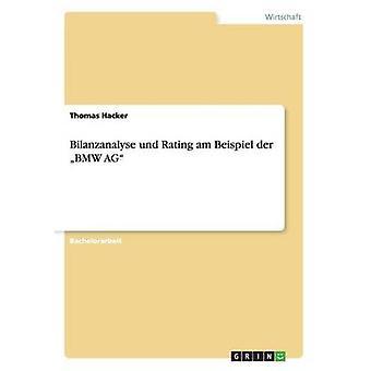 Bilanzanalyse und Rating am Beispiel der BMW AG by Hacker & Thomas