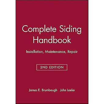 Complete Siding 2nd Edition - Installation Maintenance Repair (2nd edi