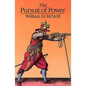 The Pursuit of Power (Reprinted edition) by William H. McNeill - 9780