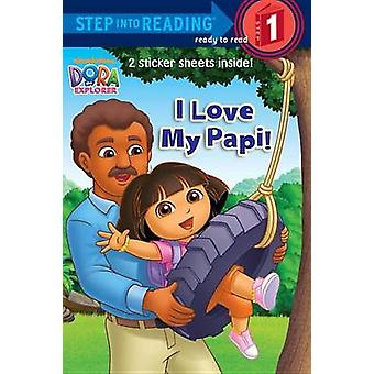 I Love My Papi! by Alison Inches - David Aikins - 9780385374590 Book