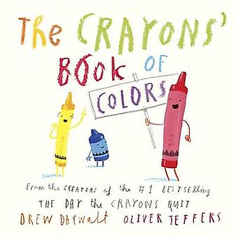 The Crayons' Book of Colors by Drew Daywalt - Oliver Jeffers - 978045