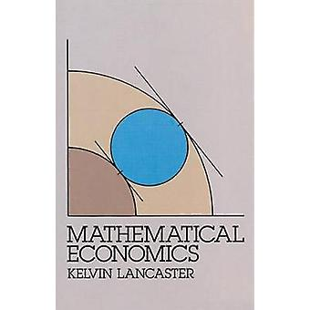 Mathematical Economics (New edition) by Kelvin Lancaster - 9780486653