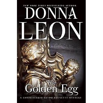 The Golden Egg by Donna Leon - 9780802122421 Book