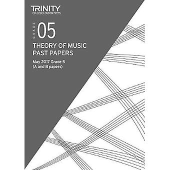 Theory Past Papers Grade 5 May 2017 by Theory Past Papers Grade 5 May