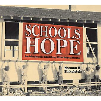 Schools of Hope - How Julius Rosenwald Helped Change African American