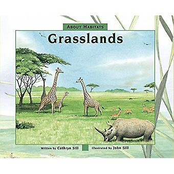 About Habitats - Grasslands by Cathryn Sill - 9781682630341 Book