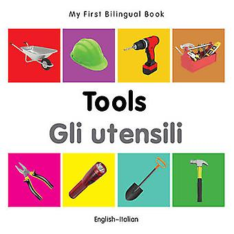 My First Bilingual Book - Tools by Milet - 9781840599121 Book