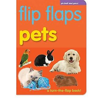 Flip Flaps Pets by Chez Picthall - 9781907604300 Book