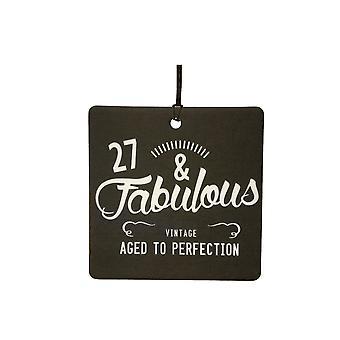 27 And Fabulous / BIRTHDAY Car Air Freshener