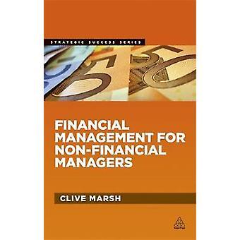 Gestion financière des gestionnaires non financiers par Marsh et Clive