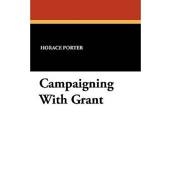 Hacer campaña con Grant por Porter y Horacio