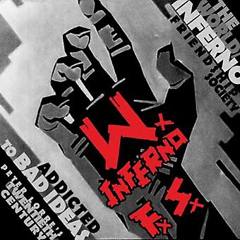 Verden/Inferno venskab samfund - afhængige af dårlige ideer [CD] USA import