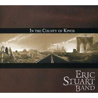 Eric Stuart Band - i the County of Kings [CD] USA import
