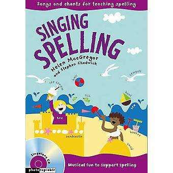Syngende stavning af Helen MacGregor & Stephen Chadwick & Emily Skinner