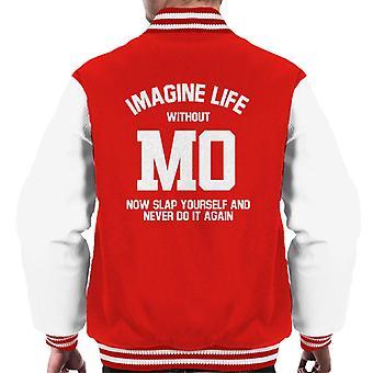Stellen Sie vor, ein Leben ohne Mo Saleh jetzt schlagen sich Varsity Jacke Herren