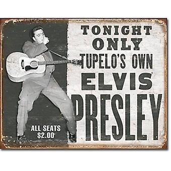 Elvis vanavond alleen verweerd ogende Metal Sign