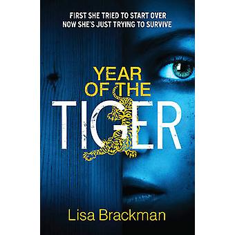 Year of the Tiger by Lisa Brackman - 9780007453191 Book