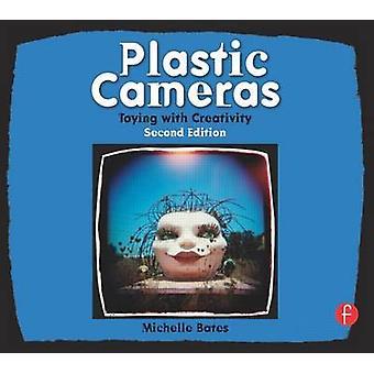 Câmeras de plásticas - brincando com a criatividade (2ª edição revisada) por Mich