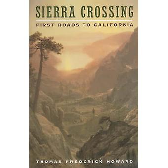 Sierra krysset - første veier til California av Thomas Frederick Howard