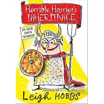 Hemsk Harriets arv av Leigh Hobbs - 9781741149852 bok