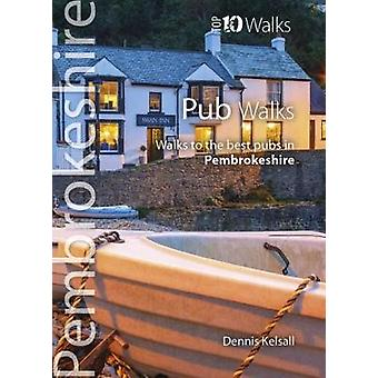 Pub Walks Pembrokeshire - Walks to the best pubs in Pembrokeshire by D
