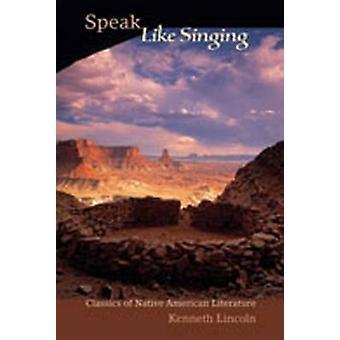 Sprechen Sie wie singen - Klassiker der amerikanischen Literatur von Kenneth