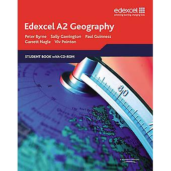 Edexcel A2 Geography - Student Book by Peter Byrne - Sally Garrington