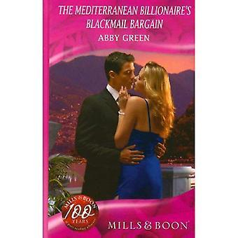 The Mediterranean Billionaire's Blackmail Bargain (Romance)