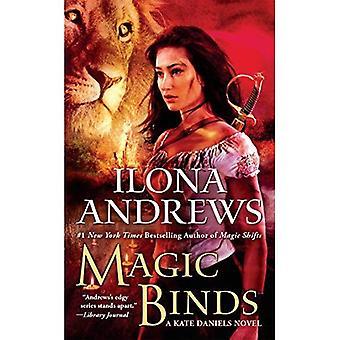 Magic Binds: A Kate Daniels�Novel