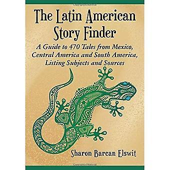 Latinamerikanske historie Finder: En Guide til 470 fortællinger fra Mexico, Mellemamerika og Sydamerika, notering...