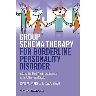 Esquema de terapia de grupo para transtorno de Personalidade Borderline: um Manual de tratamento passo a passo com a pasta de trabalho paciente