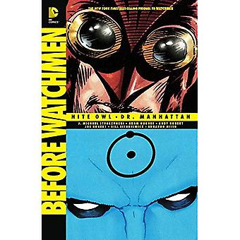Before Watchmen: Nite Owl / Dr. Manhattan TP