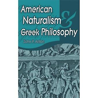 American Naturalism and Greek Philosophy