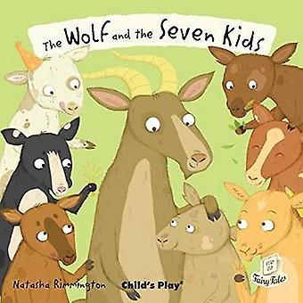 The Wolf and the Seven Little Kids (Flip-Up Fairy Tales)