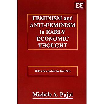 Feminism and Anti-Feminism in Early Economic Thought