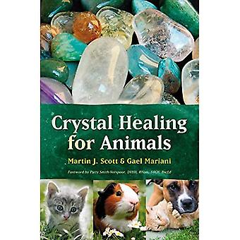 Crystal Healing for Animals (The Raoul Wallenberg Institute of Human Rights Library)