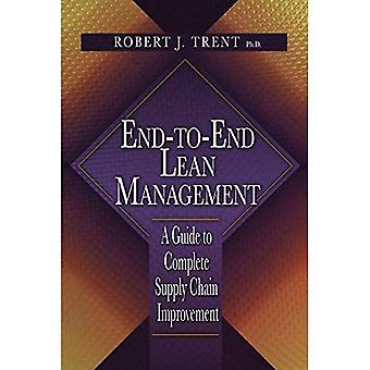 End-to-end Lean Management: A Guide to Complete Supply Chain Improvement
