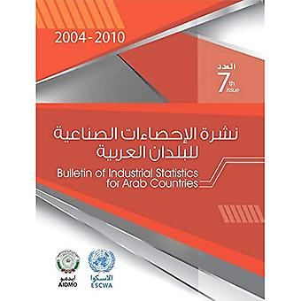Bulletin for Industrial Statistics for the Arab Countries 2004-2010