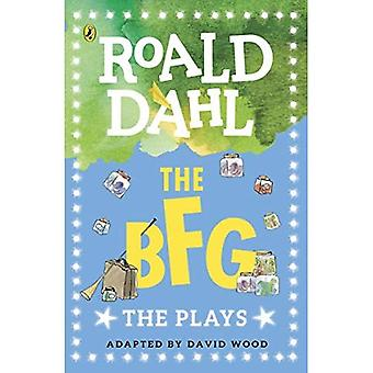 The BFG: The Plays