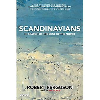 Scandinavians: In Search of� the Soul of the North