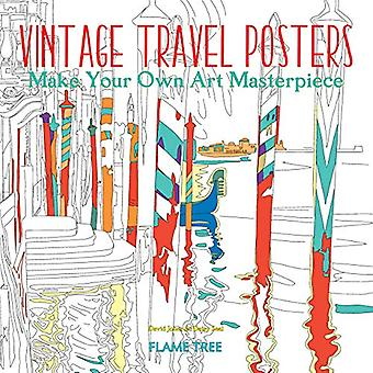 Vintage Travel Posters (Art� Colouring Book): Make Your� Own Art Masterpiece (Colouring Books)