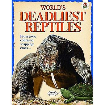 World's Deadliest Reptiles: Extreme Reptiles