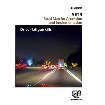 AETR road Map per adesione e attuazione: affaticamento del conducente uccide