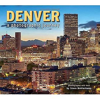 Denver: A Photographic Journey
