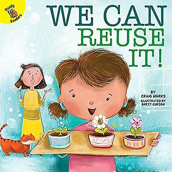 We Can Reuse It! (I Help My Friends)