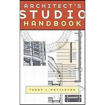 Architects Studio Handbook by Patterson & Terry L.