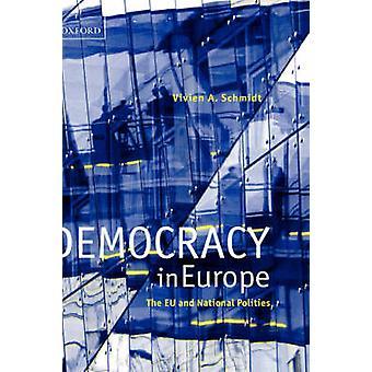 Democracia en Europa la Unión Europea y Estados nacionales de A. Schmidt y Vivien